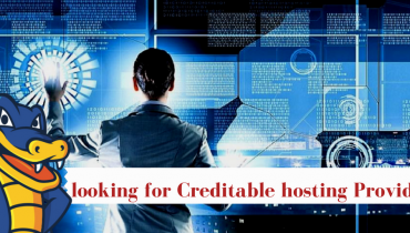 looking for Creditable hosting Provider