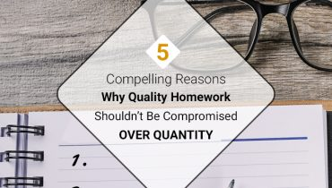 Compelling Reasons Why Quality Homework Shouldn't Be Compromised Over Quantity